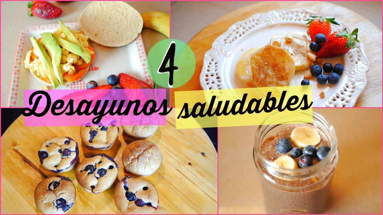 4 Desayunos Saludables Ricos Y Fáciles 4 Healthy Easy Breakfast Ideas Lizy P Easy Healthy Breakfast Breakfast Easy Breakfast