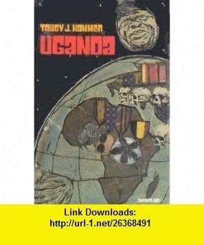 Uganda (Venture ) (9780531108161) Trudy J. Hanmer , ISBN-10: 0531108163  , ISBN-13: 978-0531108161 ,  , tutorials , pdf , ebook , torrent , downloads , rapidshare , filesonic , hotfile , megaupload , fileserve