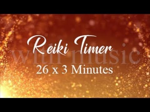 Reiki Timer ~ Healing Reiki Music with 3 Minute Bell Timers