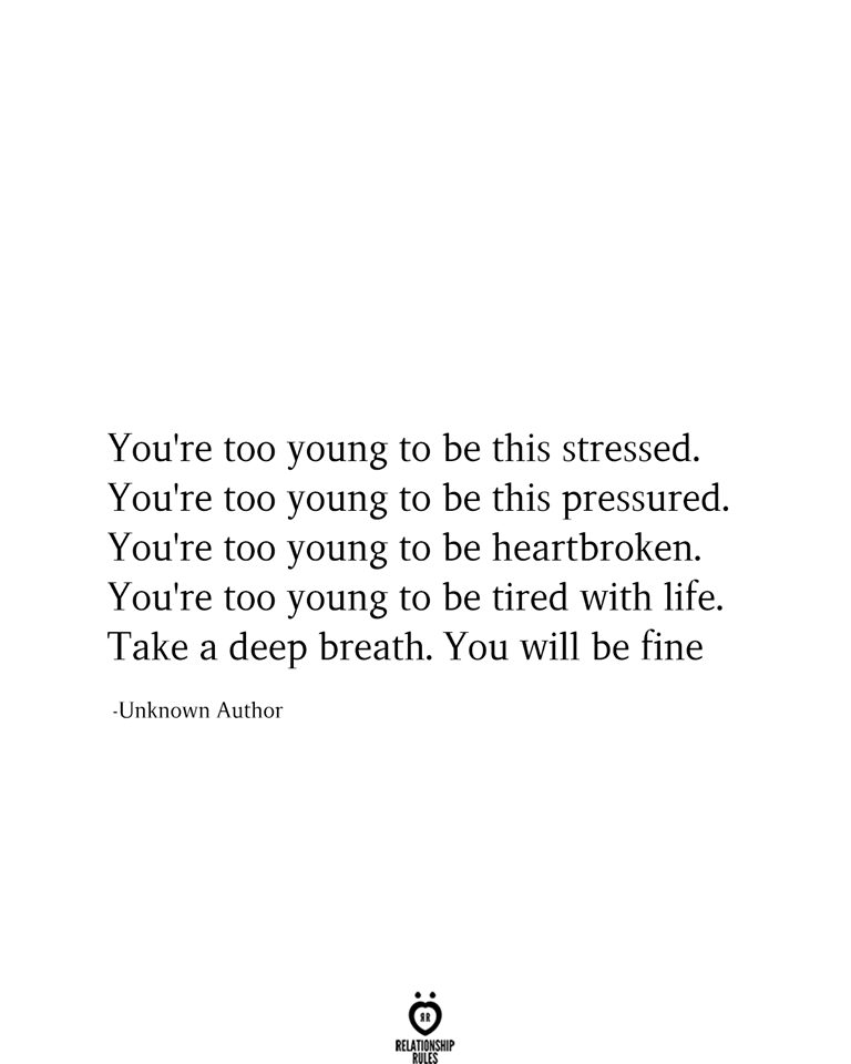 You're Too Young To Be This Stressed