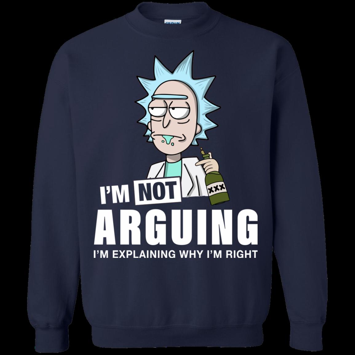 55d4a84fb48a Rick and Morty: I'm not arguing I'm explaining shirt, hoodie, tank ...
