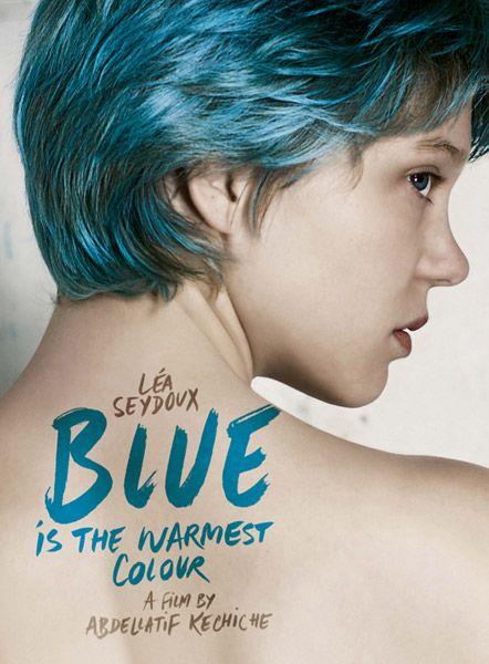 Blue Is The Warmest Colour Abdellatif Kechiche La Vida De Adele La Vie De Adele Portadas De Peliculas