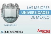 Las mejores universidades de México | Ranking 2014 | El Economista