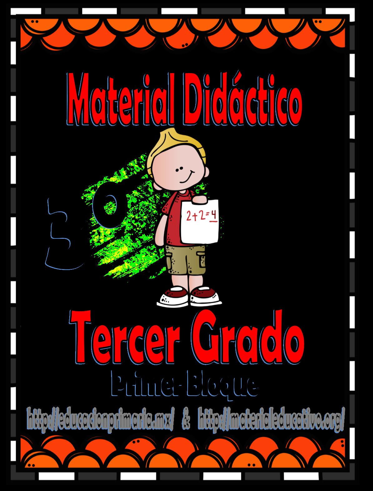 Material didáctico de apoyo para el tercer grado del primer bloque | Tercer  grado, Grado, Didactico