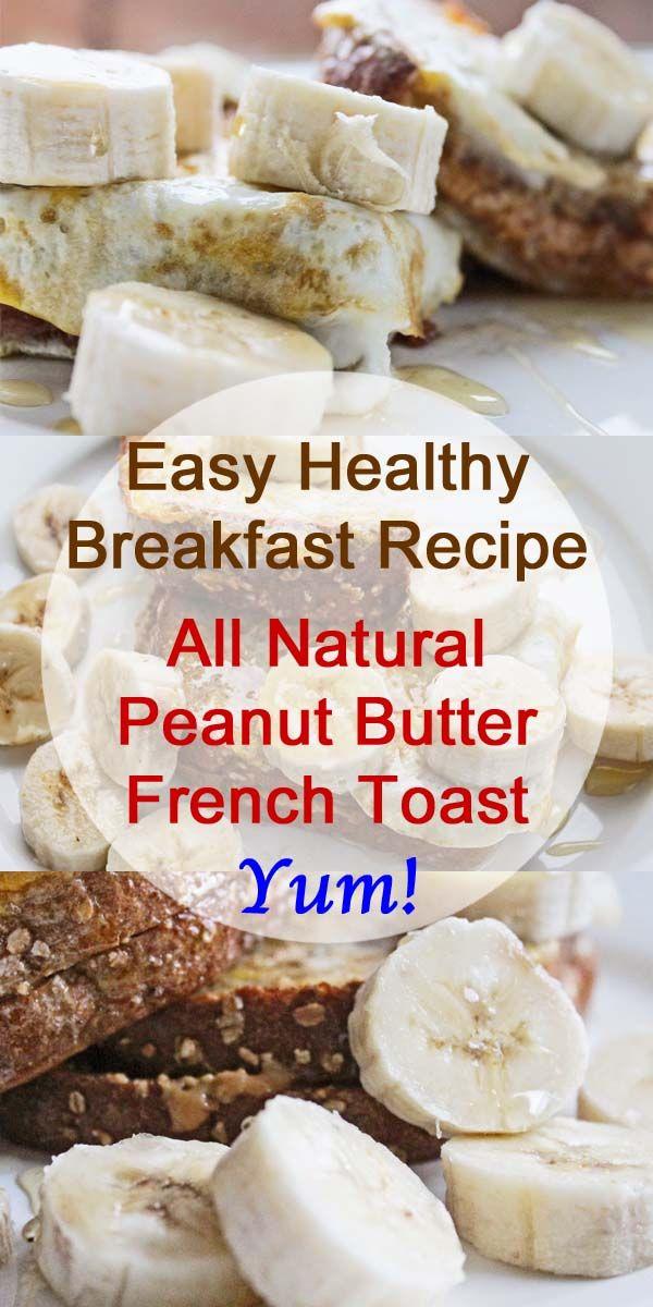 Easy Healthy Breakfast Recipe: All Natural Peanut Butter