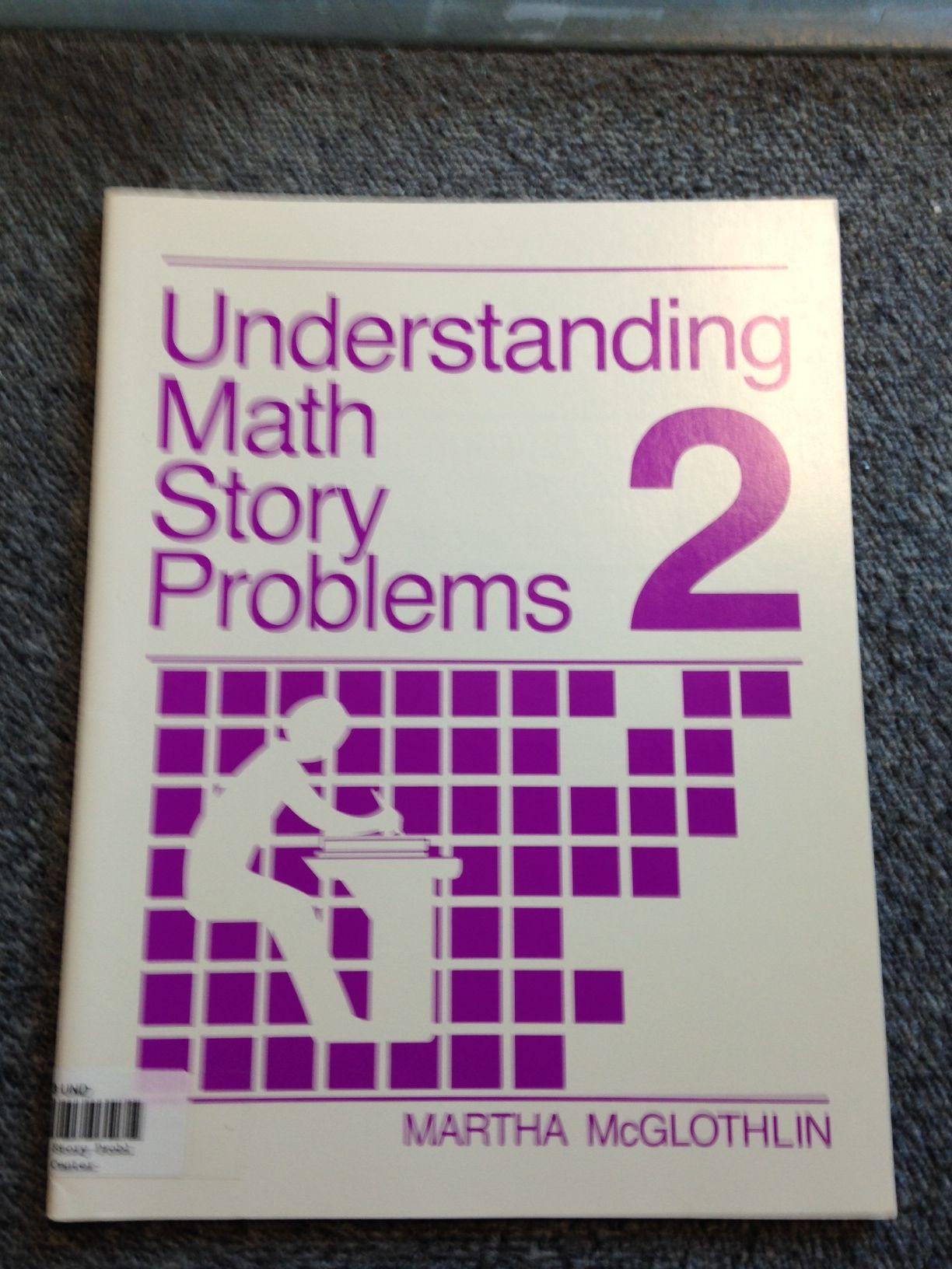 Understanding Math Story Problems Volume 2