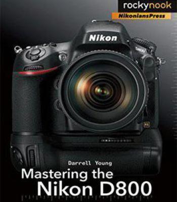 Mastering The Nikon D800 PDF | Photo | Nikon d800, Nikon
