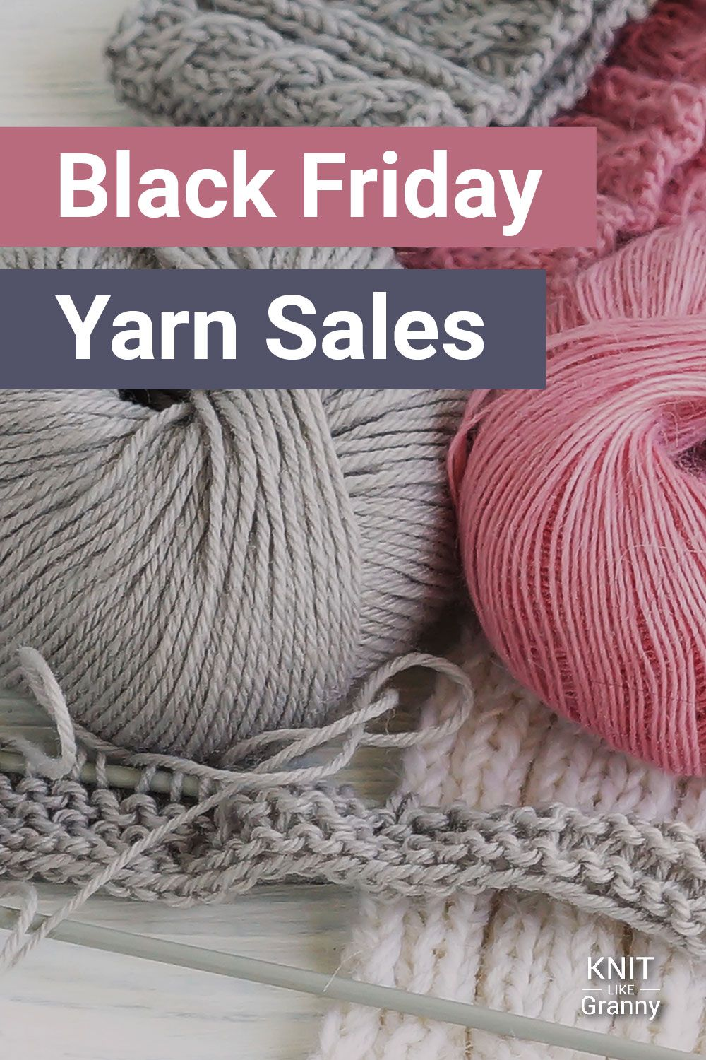 Black Friday Yarn Sale Ultimate Guide To Black Friday And Cyber Monday Knitting Sales For 2020 Yarn For Sale Knitting Black Friday