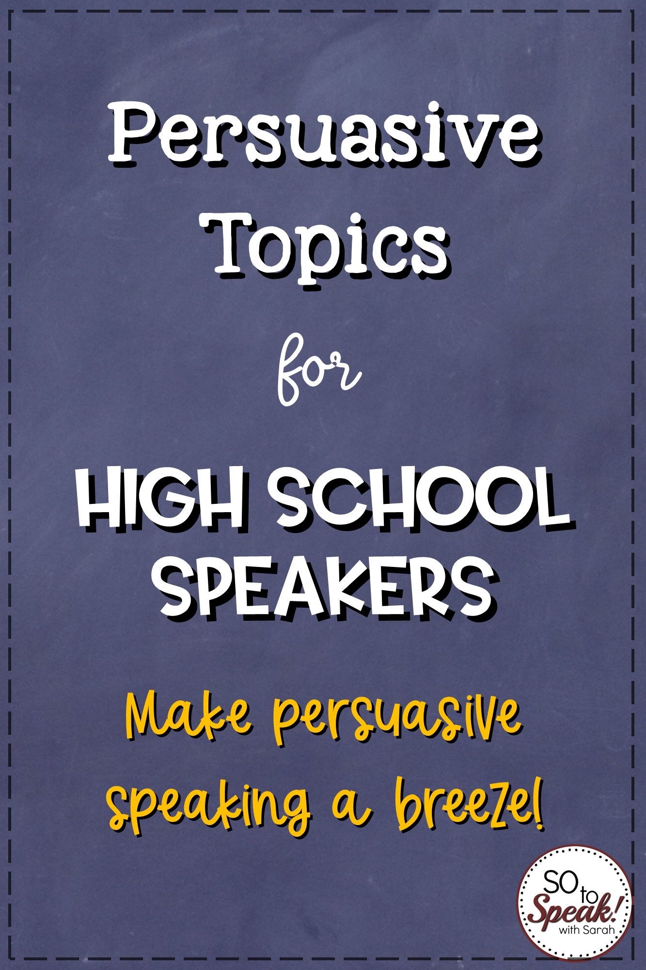 Persuasive Topics For High School Students In