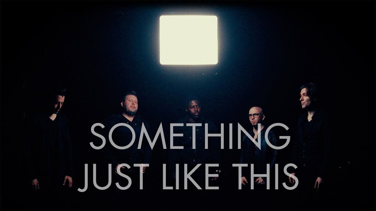 Something Just Like This The Chainsmokers Coldplay Voiceplay Feat Something Just Like This Chainsmokers Coldplay