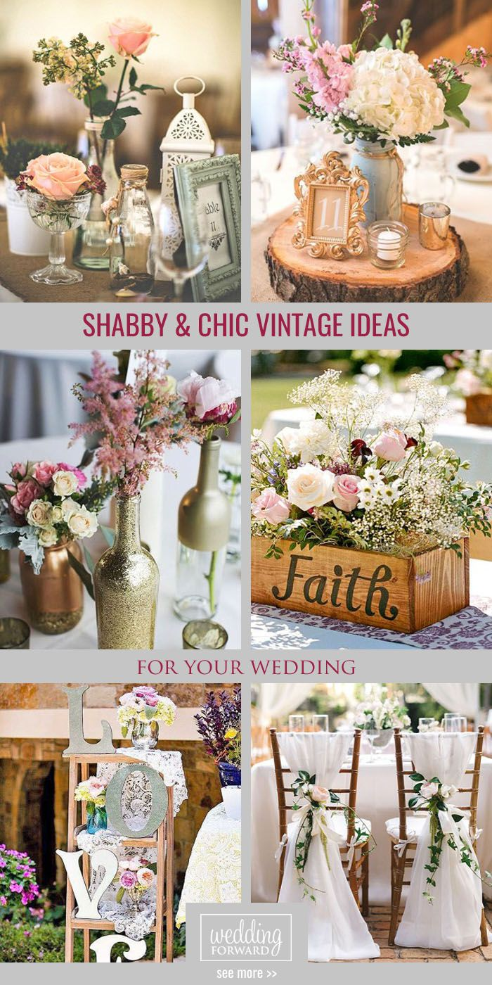 Shabby & Chic Vintage Wedding Decor Ideas | Wedding - Tips! Tricks ...