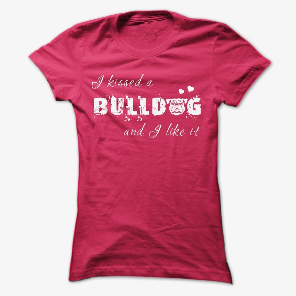 I Kissed a Bulldog, Order HERE ==> https://www.sunfrog.com/Pets/I-Kissed-a-Bulldog-n2pv-ladies.html?id=41088 #bulldogs #bulldoglovers #christmasgifts #xmasgifts