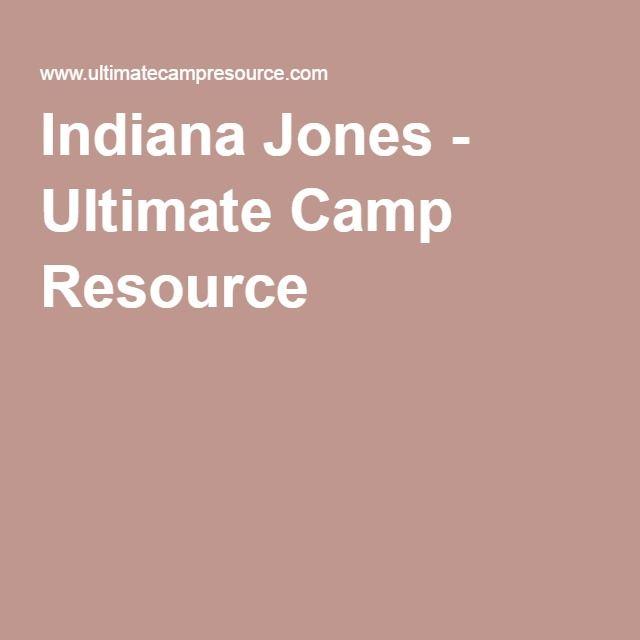 Indiana Jones - Ultimate Camp Resource