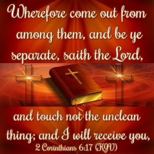 Image result for come out from among them kjv