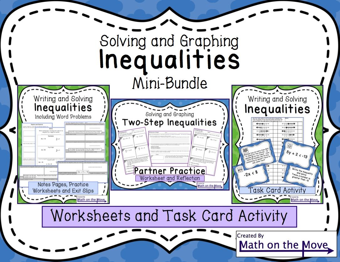 Inequalities Mini Bundle Notes Worksheets And A Task Card Activity For Teaching Writing Solving Graphing Inequalities Teaching Writing Solving Inequalities