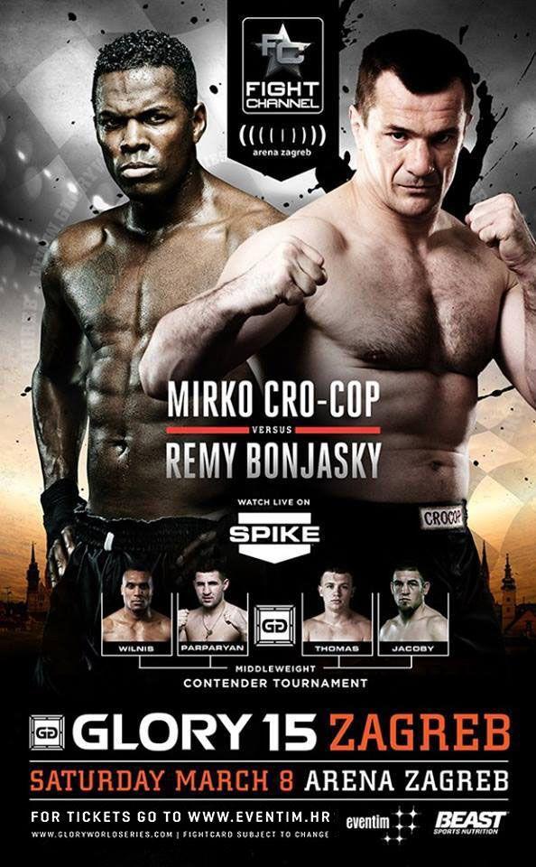 Glory 15 Zagreb Remy Bonjasky Vs Mirko Crocop Martial Arts Sports Design Inspiration Mixed Martial Arts