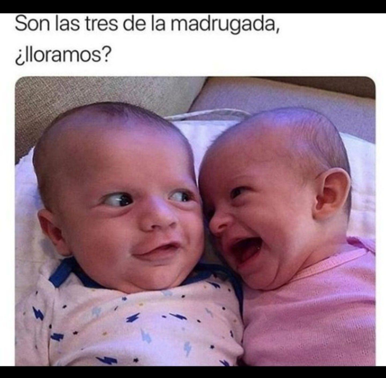 Las Tres De La Madrugada Ninos Graciosos Memes Divertidos Memes De Bebe