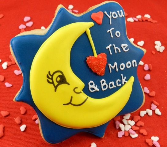 """Oh my goodness, I LOVE these... """"Love you to the moon and back"""" Cookies"""