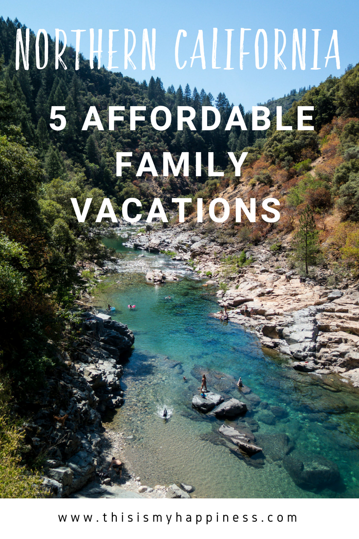 7 Affordable Family Travel Places in Northern Cali