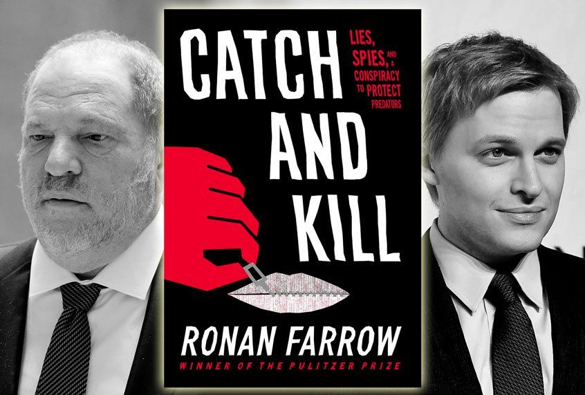 Ronan Farrow S High Wire Act Why It Matters That Catch And Kill