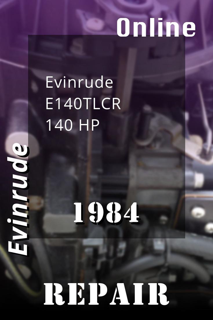 1984 E140tlcr Evinrude 140hp Outboard Motor Repair Manuals Outboard Repair