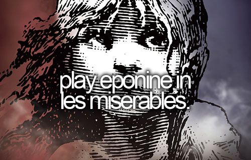 play eponine in les miserables. [ ]