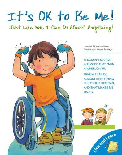 It S Ok To Be Me Just Like You I Can Do Almost Anything Live And Learn Series By Jennifer Moore Mallin Child Life Specialist Child Life About Me Activities