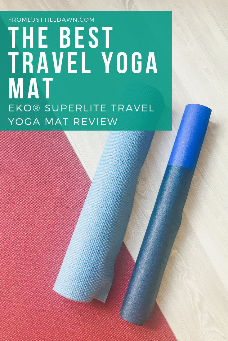 Looking For The Best Travel Yoga Mat Here S My Eko Superlite Travel Yoga Mat Review On Why I Got This As My Yoga Mat Travel Yoga Mat Yoga Mat Yoga Mat