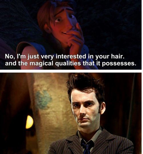 Tangled/Doctor Who David Tennant's perfect hair so many cross overs! I don't know whether to pin it to my disney board or my DoctorWho board, so I'll just pin it to both
