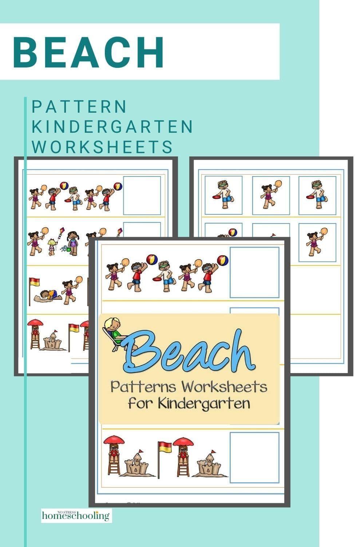 Beach Patterns Worksheets For Kindergarten In 2020 Pattern Worksheets For Kindergarten Free Printable Math Worksheets Kindergarten Worksheets [ 1500 x 1000 Pixel ]