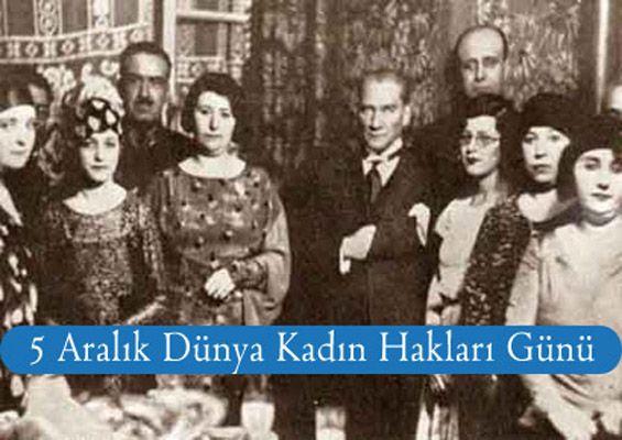 Atatürkün Gecesini Gündüzüne Kattığı Uğrunda Büyük Kavgalar Verdiği Kadın Hakları Mücadelesi 58