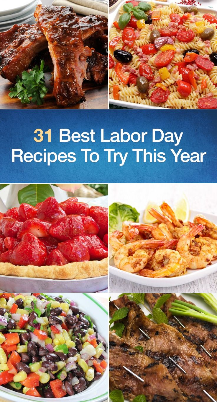 31 best labor day recipes to try this year | * favorite recipes