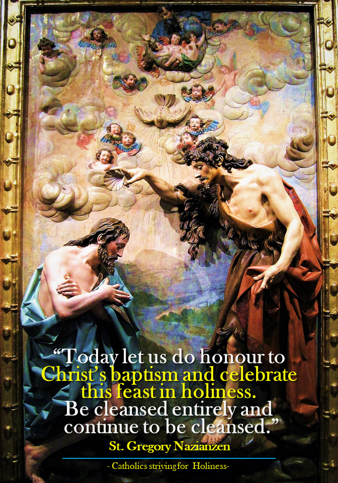 FEAST OF THE BAPTISM OF OUR LORD. Let us do honor to Christ's baptism in  holiness. - A sermon by St Gregory Nazianzen: … | Saint gregory, Baptism,  Catholic pictures