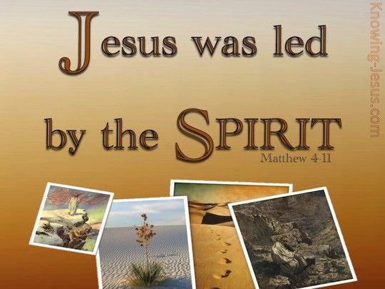 And we are led by the Spirit too.