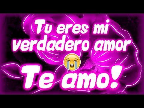 Vídeo para dedicar al AMOR de mi VIDA ♥♥ Romántico ♥♥ para dedicar a