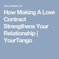 How making love contract strengthens your relationship