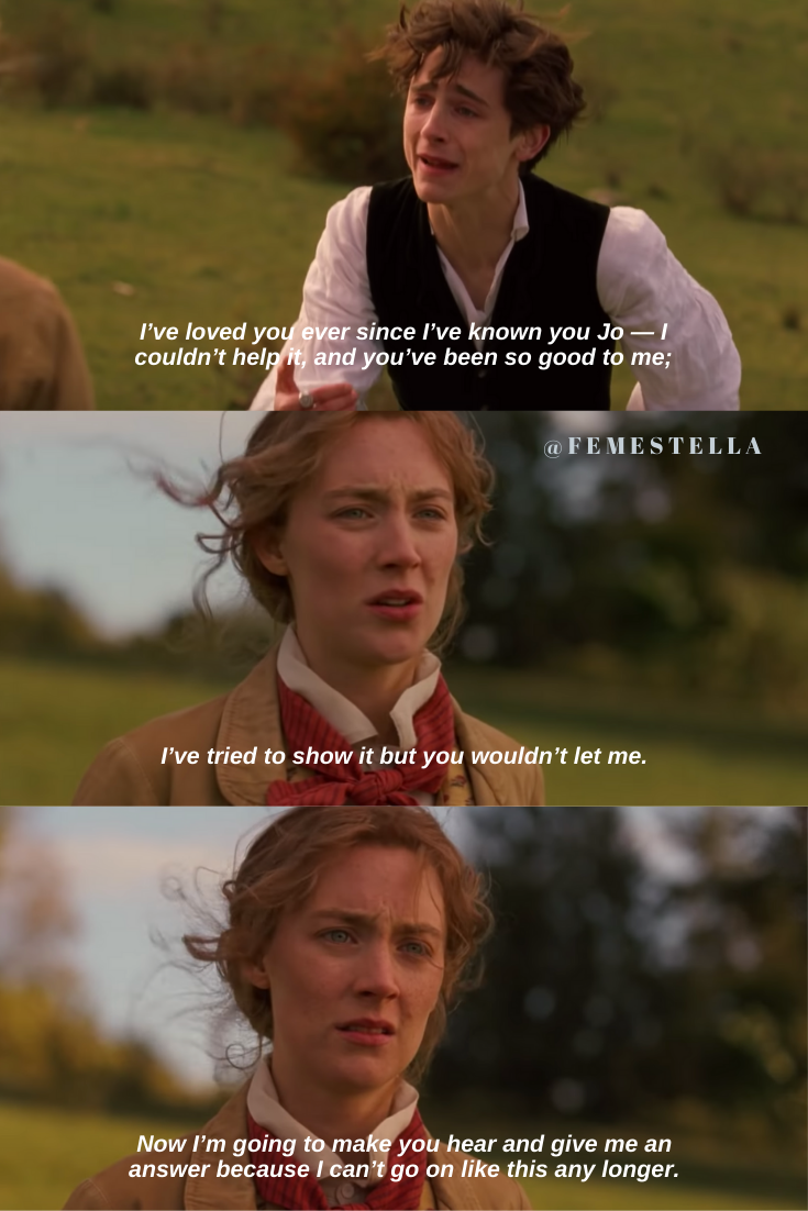The Little Women Trailer Dropped To Remind Us That We Should All Fight For Our Dreams Femestella Romantic Movie Quotes Film Quotes Favorite Movie Quotes