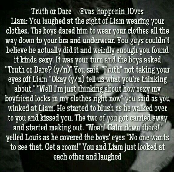 Truth or Dare: Liam    1D   One direction imagines, I love