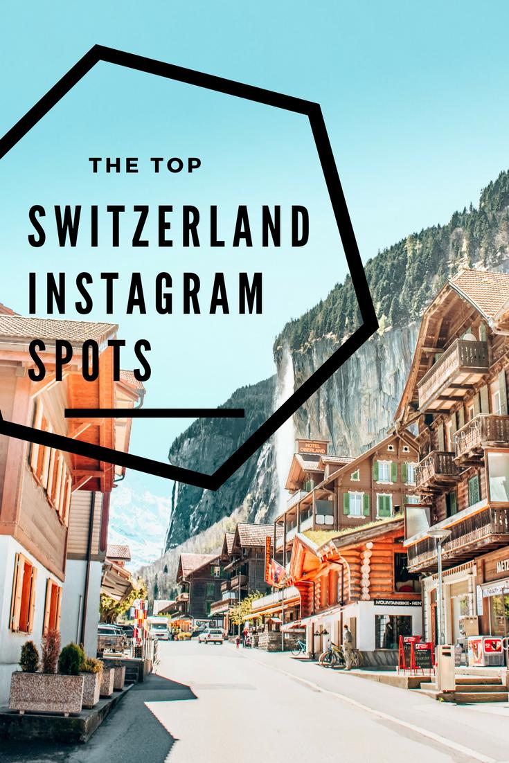 The Top Switzerland Instagram Spots True Routes Places In Switzerland Visit Switzerland Switzerland Itinerary