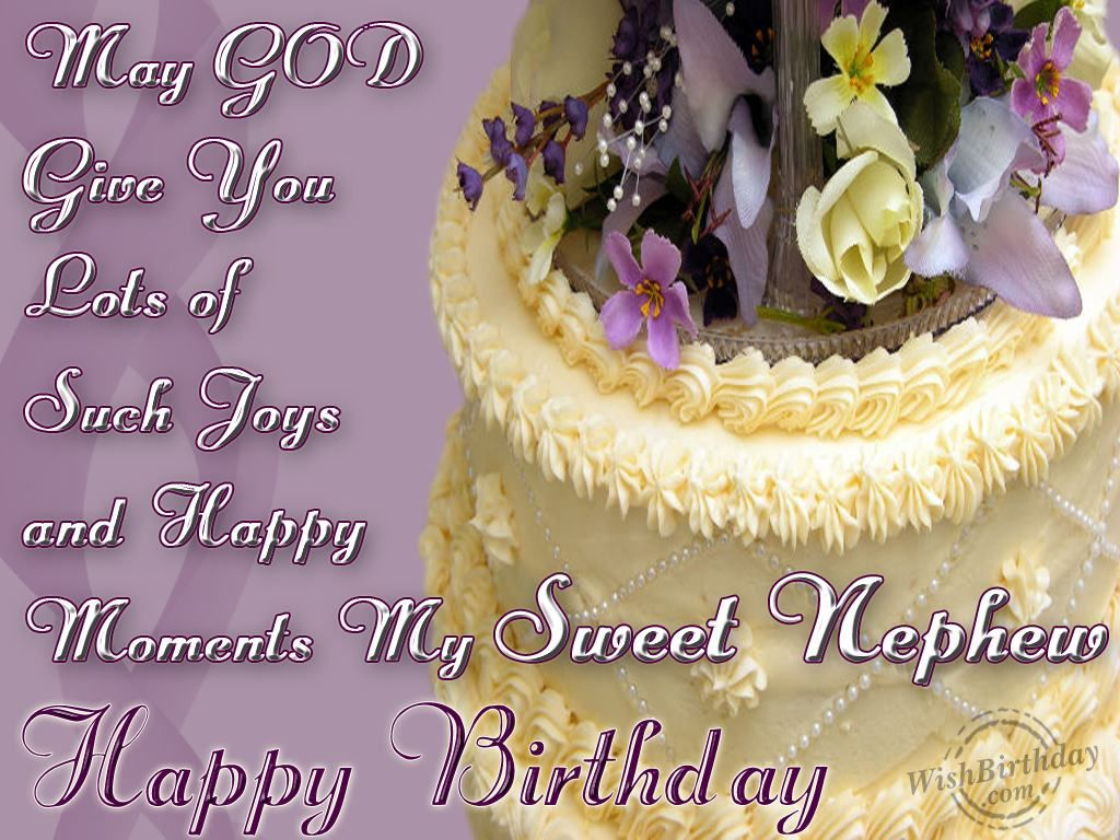 Birthday Wishes Nephew Free ~ Wishing happy birthday to a sweet nephew happy birthday pictures
