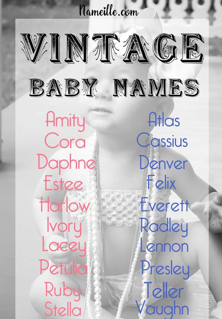 100 Forgotten Vintage Names For Girls Boys I Nameille Vintage Baby Names Cute Baby Names Girls Names Vintage