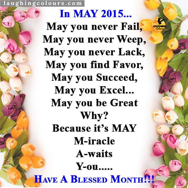 #May #God grant you a #miracle this month. 2015