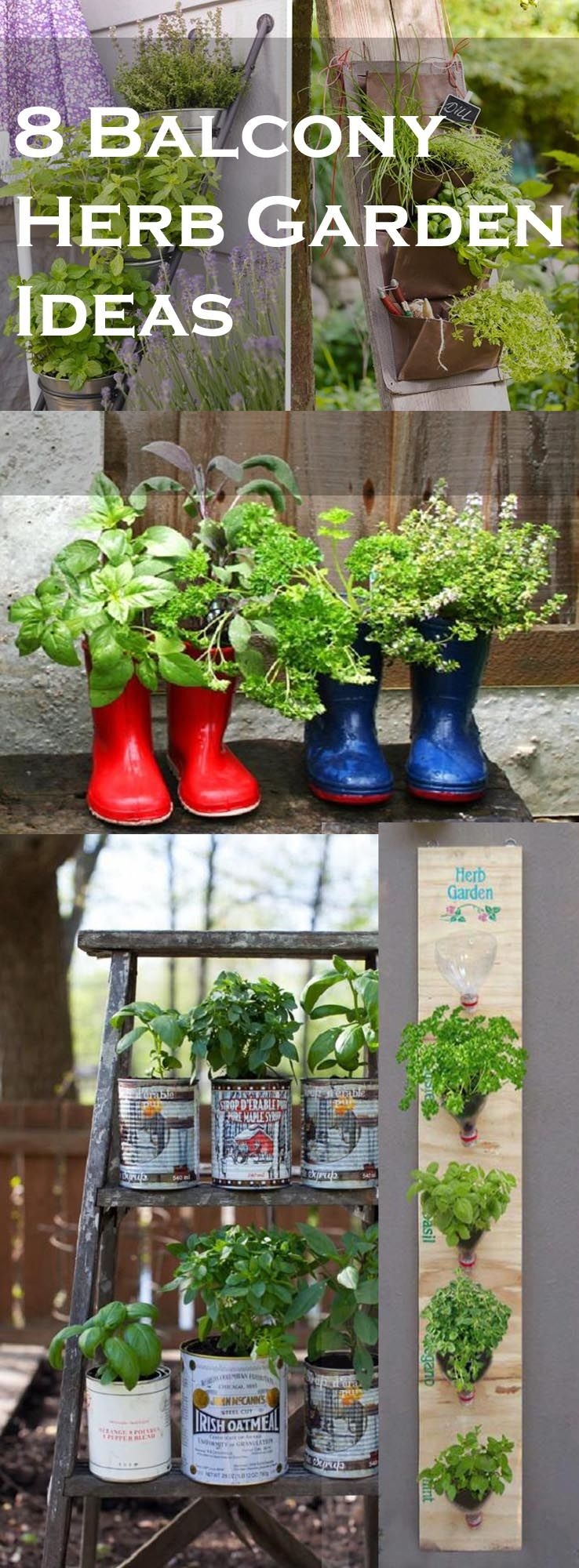 8 Balcony Herb Garden Ideas You Would Like to Try | Pinterest ...