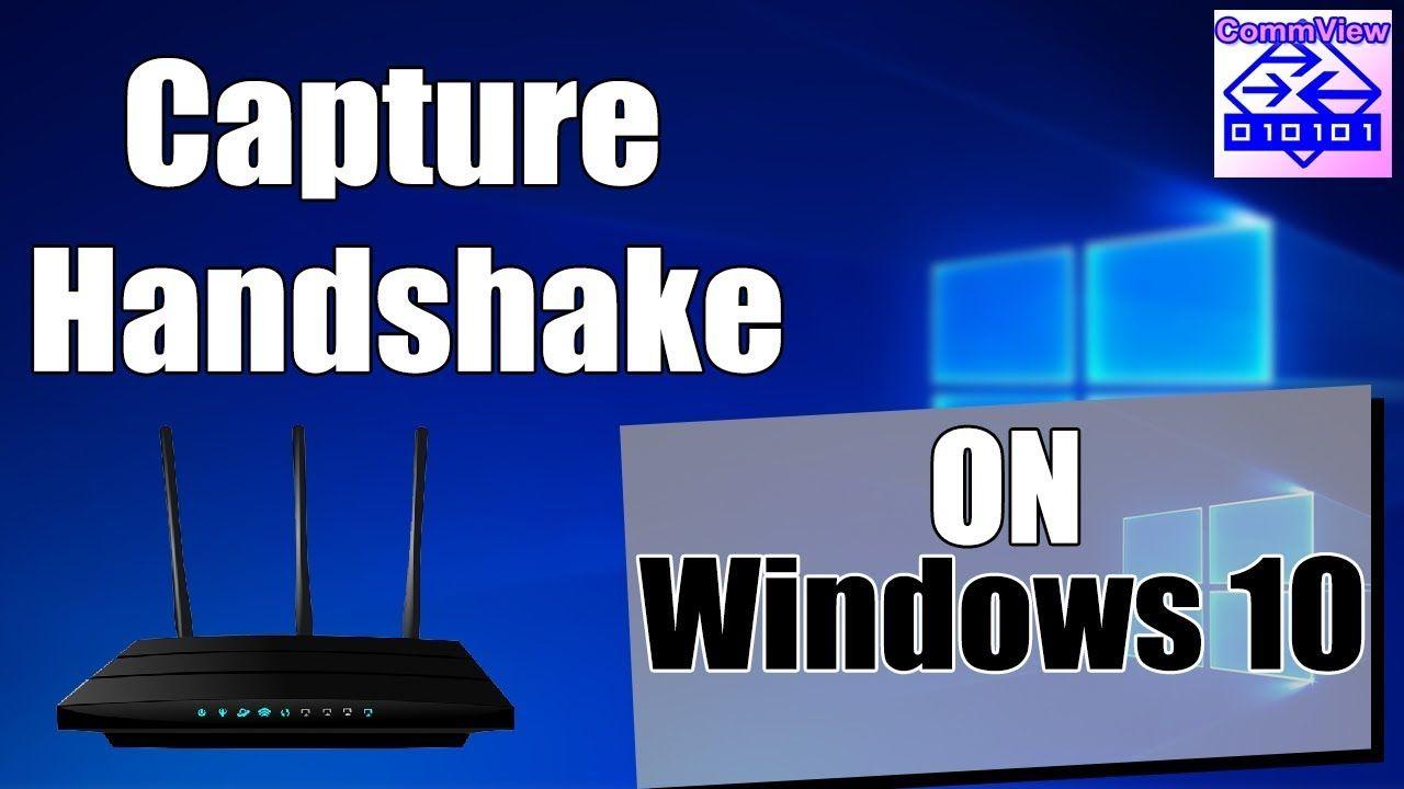 How to capture WPA/WPA2 handshake on Windows 10 using