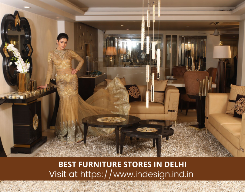 Indesign A Luxury Furniture Store In Kirti Nagar Known For