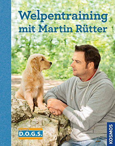 Welpentraining Mit Martin Rutter Http Kostenlose Ebooks 1pic4u