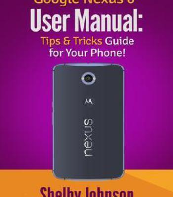 google nexus 6 user manual tips tricks guide for your phone pdf rh pinterest com google nexus 4 user guide google nexus 7 user guide