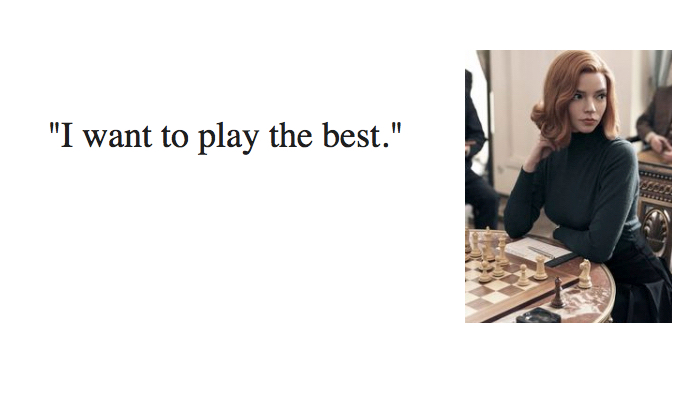 Best 35 Queen's Gambit Quotes - NSF - Music Magazine