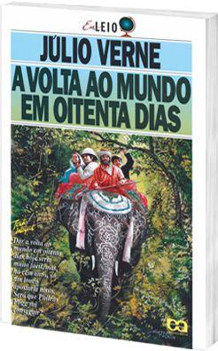 A Volta Ao Mundo Em Oitenta Dias Julio Verne Atica Livros