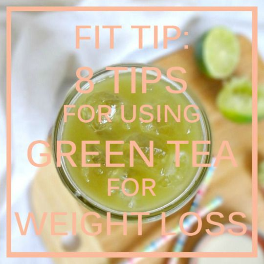 Fit Tip : (Part Two) 8 Tips on using Green Tea for Weight Loss http://dressme-imyourmannequin.blogspot.co.uk/2015/10/fit-tip-weekend-8-tips-on-using-green.html #greentea #health #fitness #weightloss #diet #eatclean
